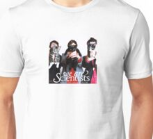 we are scientists with love and squalor  Unisex T-Shirt