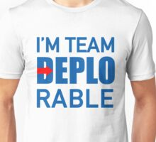 I'M TEAM DEPLORABLE Unisex T-Shirt