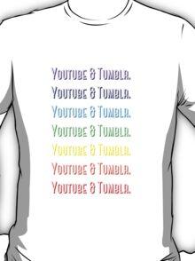 Youtube & Tumblr T-Shirt