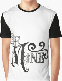 Be Mine Couple Lovers Cool Graphic Design Graphic T-Shirt