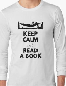 KEEP CALM AND READ A BOOK Long Sleeve T-Shirt
