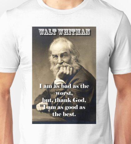 I Am As Bad As The Worst - Whitman Unisex T-Shirt