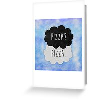 Pizza? Pizza. Greeting Card