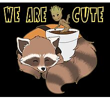 We Are Cute - flat with text Photographic Print