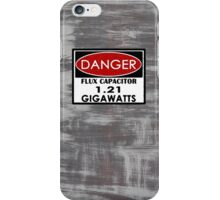 Flux Capacitor - 1.21 Gigawatts Warning iPhone Case/Skin