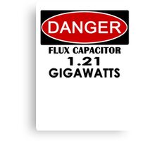 Flux Capacitor - 1.21 Gigawatts Warning Canvas Print