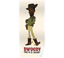 Dwoody (titled) Poster