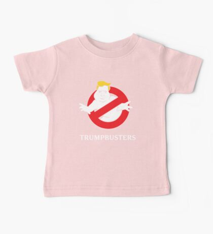 Trump Busters - Donald Trump Ghostbusters Baby Tee