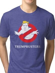 Trump Busters - Donald Trump Ghostbusters Tri-blend T-Shirt