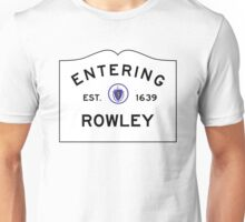Entering Rowley - Commonwealth of Massachusetts Road Sign Unisex T-Shirt