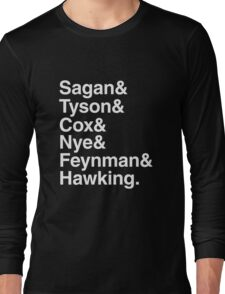 Scientists who have popularised science Long Sleeve T-Shirt