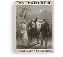 Performing Arts Posters Bartley Campbells powerful American play My partner with Louis Aldrich CT Parsloe 0628 Canvas Print