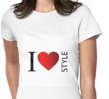 I love style Womens Fitted T-Shirt