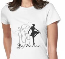 Je danse. Womens Fitted T-Shirt