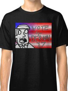 Vote 4 Dernel (Beau Benguin) Classic T-Shirt
