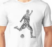 Soccer Football Languages Typography Unisex T-Shirt