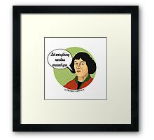 Funny Science Nicolaus Copernicus Framed Print