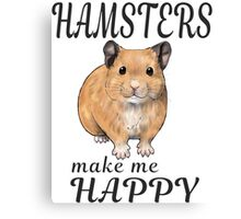 Hamsters make me happy ginger ver. Canvas Print