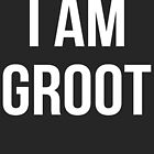 I Am Groot by Joseph Shelton