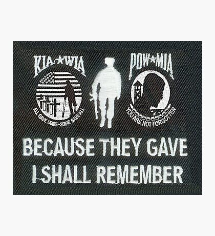 Because they gave I shall remember Photographic Print
