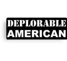 Deplorable American #basketofdeplorables Election 2016 White Canvas Print