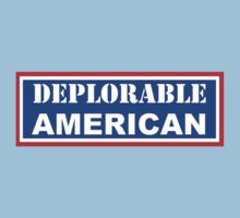 Deplorable American #basketofdeplorables Election 2016 Red White & Blue Baby Tee