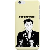 Rik Mayall - YOU B*STARD! iPhone Case/Skin