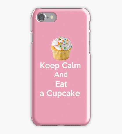 Keep Calm & Eat a Cupcake ( Phone Cases ) iPhone Case/Skin