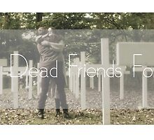 Best Dead Friends Forever by General Admission