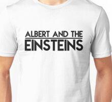 Albert And The Einsteins Unisex T-Shirt