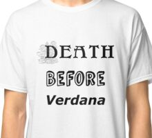 Not Verdana Again!! Classic T-Shirt