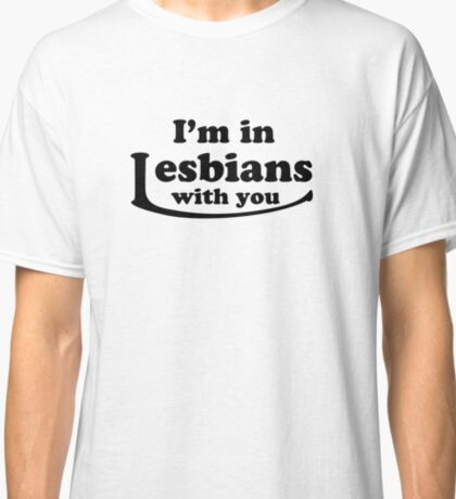 Gotta break out the L word Classic T-Shirt