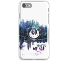 Swan Queen: Maybe We Are iPhone Case/Skin