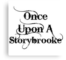 Once Upon A Storybrooke Canvas Print