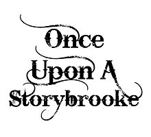 Once Upon A Storybrooke Photographic Print