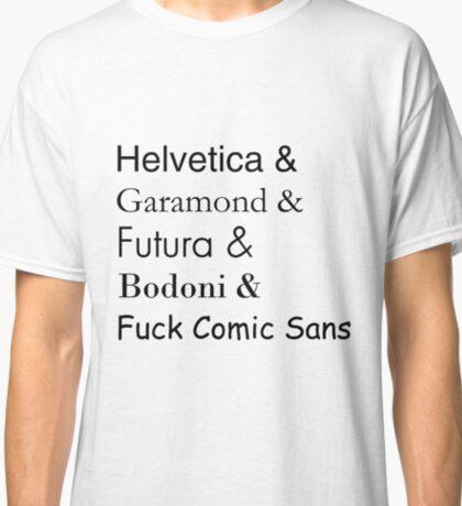 Typefaces Classic T-Shirt