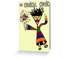 The Conical Comic Greeting Card