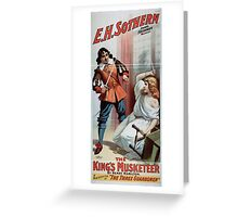 Performing Arts Posters The kings musketeer by Henry Hamilton a new version of The three guardsmen 1445 Greeting Card