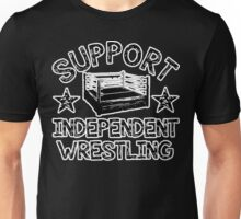 Support Independent Wrestling Unisex T-Shirt