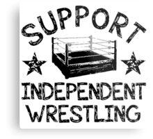 Support Independent Wrestling Metal Print