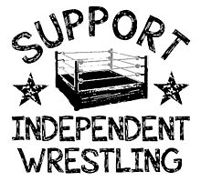 Support Independent Wrestling Photographic Print