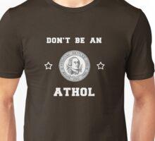 Athol Etiquette - Athol, MA Unisex T-Shirt
