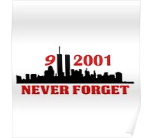 9-11-2011 NEVER FORGET Poster