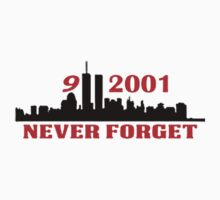 9-11-2011 NEVER FORGET by awesomegift