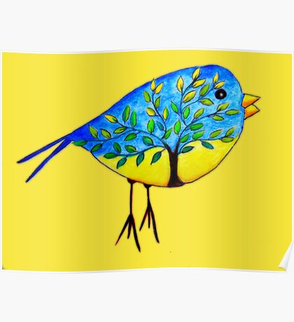 There's a tree in the bird Poster