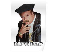 Farley-Vous Francais? Poster
