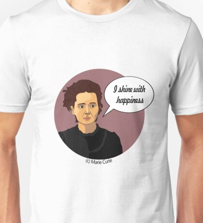 Funny science Marie Curie Unisex T-Shirt