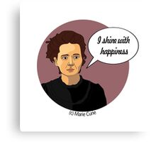 Funny science Marie Curie Canvas Print