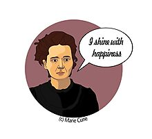 Funny science Marie Curie Photographic Print