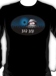 Bad BOB T-Shirt